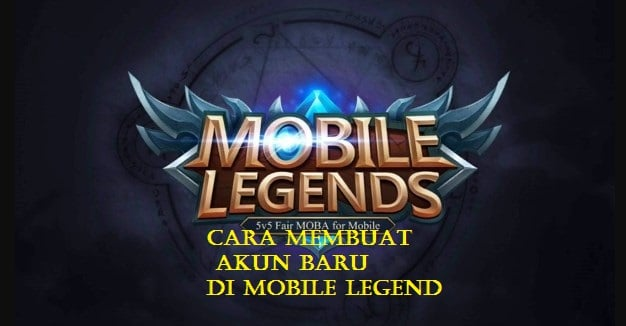 Cara Membuat Akun Baru Di Mobile Legend