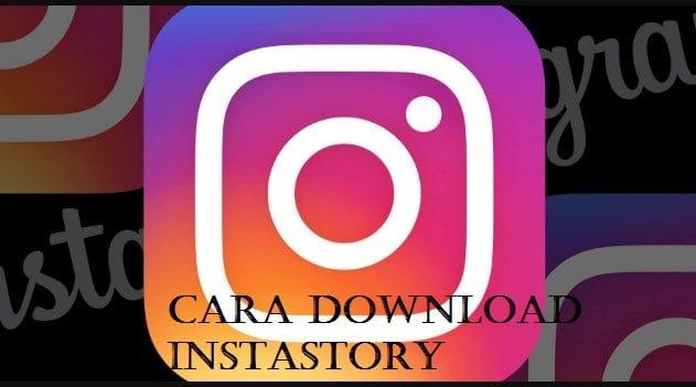 Cara Download Instastory