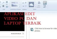 Aplikasi Edit Video PC Dan Laptop Terbaik