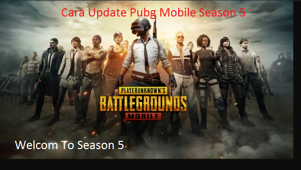 Cara Update Pubg Mobile Season 5