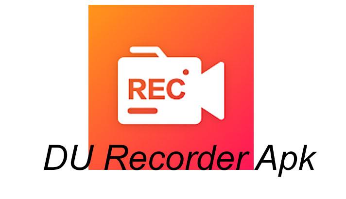Du Recorder Apk No Watermark