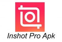 Inshot Pro APK Mod Efeck Tanpa Watermark